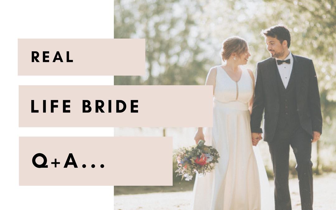 Real Life Bride Q+A | FIONA