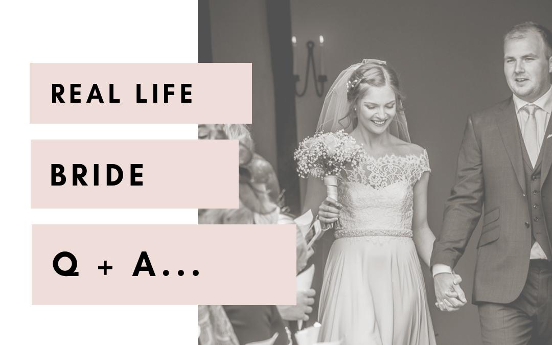 Real Life Bride Q+A | Sarah