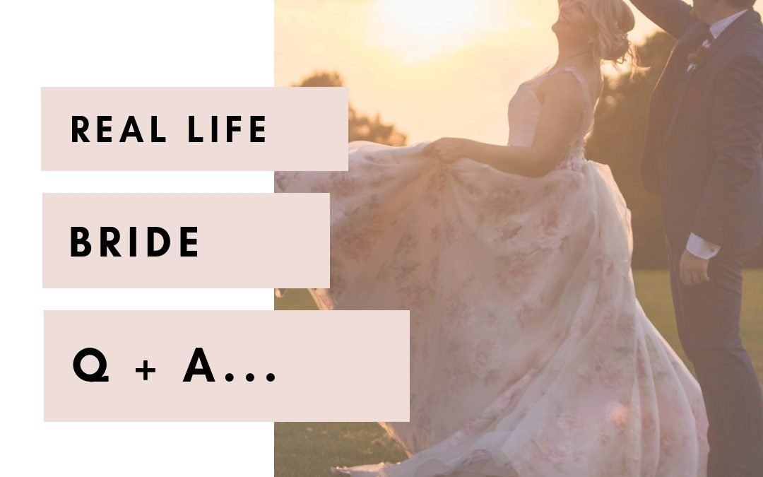 Real Life Bride Q+A | Emma